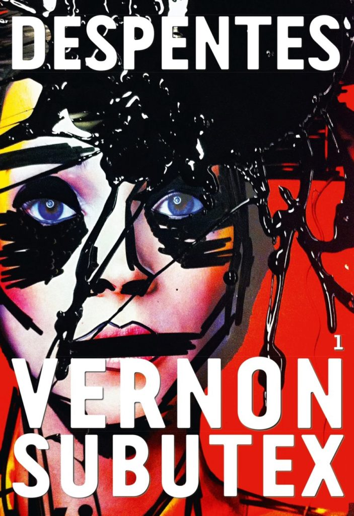 cover art Vernon Subutex 1 by Virginie Despentes